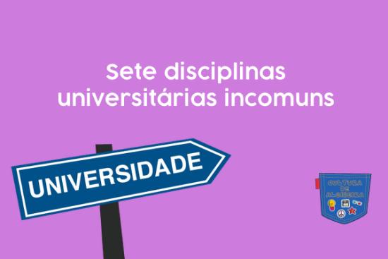 Sete disciplinas universitárias incomuns - Cultura de Algibeira
