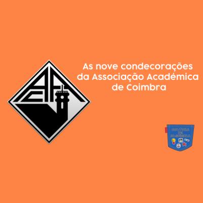 Nove condecorações Associação Académica Coimbra Cultura Algibeira