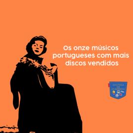 Onze músicos portugueses mais discos vendidos Cultura Algibeira