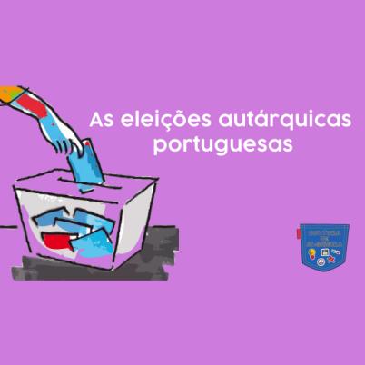 As eleições autárquicas portuguesas - Cultura de Algibeira