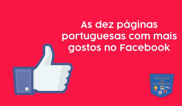 As dez páginas portuguesas com mais gostos no Facebook - Cultura de Algibeira, Algibeira, Bolso, Cultura