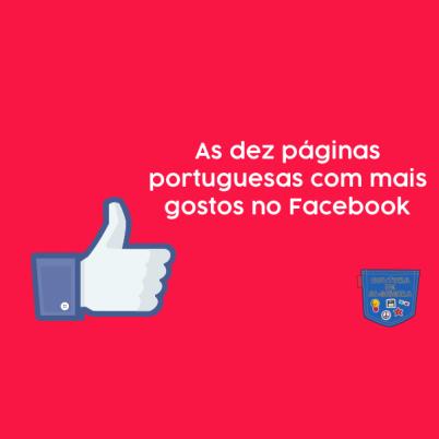 Dez páginas portuguesas mais gostos Facebook Cultura de Algibeira