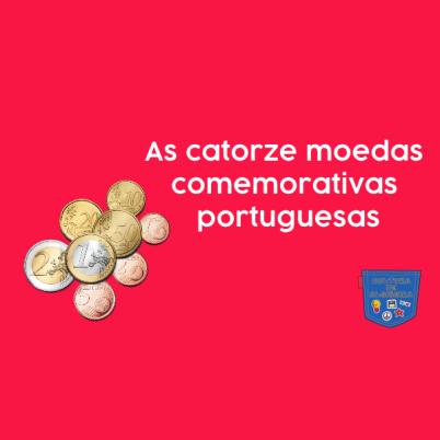 As catorze moedas comemorativas portuguesas Cultura de Algibeira
