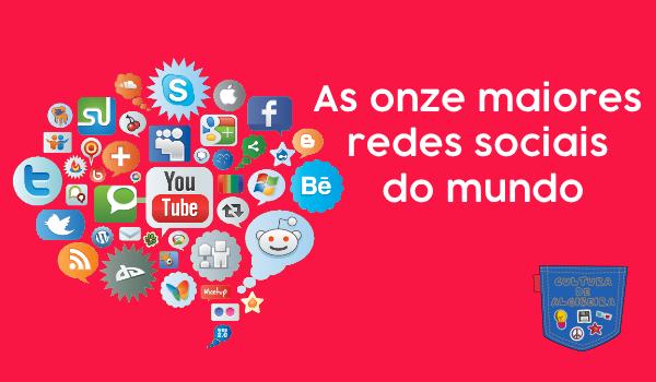 As onze maiores redes sociais do mundo - Cultura de Algibeira, Algibeira, Bolso, Cultura