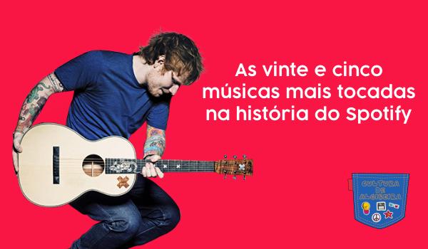 As vinte e cinco músicas mais tocadas na história do Spotify - Cultura de Algibeira, Algibeira, Bolso, Cultura