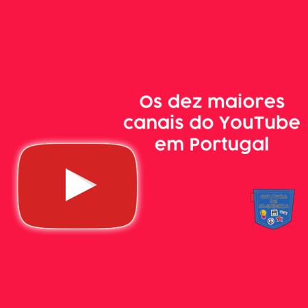 Os dez maiores canais do YouTube em Portugal - Cultura de Algibeira, Algibeira, Bolso, Cultura