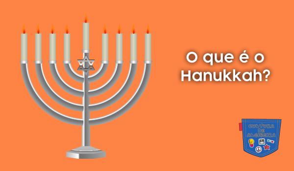 O que é o Hanukkah? - Cultura de Algibeira, Algibeira, Bolso, Cultura