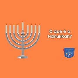 O que é o Hanukkah? - Cultura de Algibeira