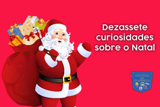 Dezassete curiosidades sobre o Natal - Cultura de Algibeira