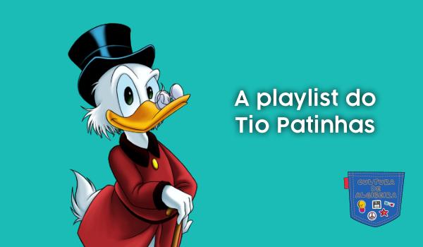 A Playlist do Tio Patinhas - Cultura de Algibeira, Algibeira, Cultura, Bolso