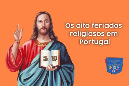 Os oito feriados religiosos em Portugal - Cultura de Algibeira