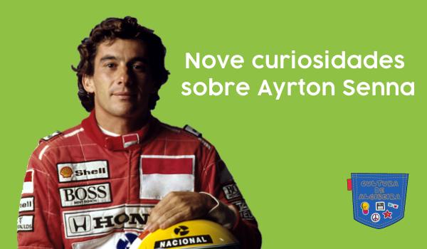 Nove curiosidades sobre Ayrton Senna - Cultura de Algibeira, Algibeira, Bolsos, Cultura