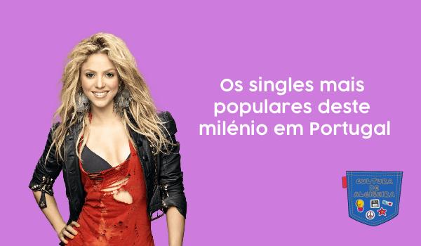 Os singles mais populares deste milénio em Portugal - Cultura de Algibeira, Algibeira, Bolso, Cultura