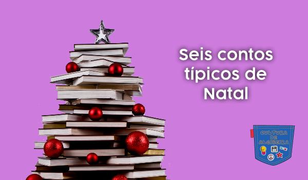 Seis contos típicos de Natal - Cultura de Algibeira, Algibeira, Bolso, Cultura