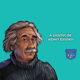 A playlist de Albert Einstein - Cultura de Algibeira