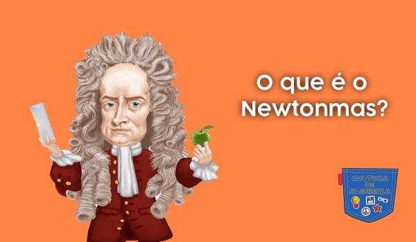 O que é o Newtonmas? - Cultura de Algibeira, Algibeira, Bolso, Cultura