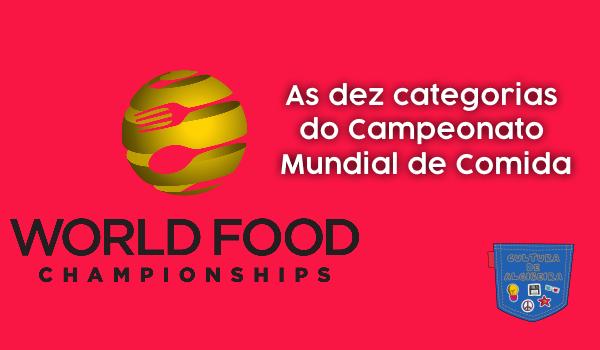 Dez categorias Campeonato Mundial Comida Cultura de Algibeira