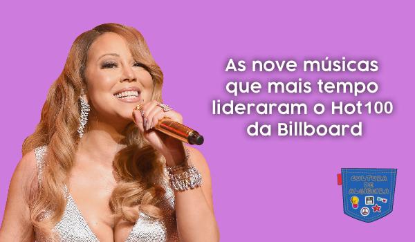 As nove músicas que mais tempo lideraram o Hot100 da Billboard - Cultura de Algibeira, Algibeira, Bolso, Cultura