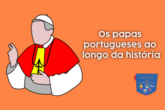 Os papas portugueses ao longo da história - Cultura de Algibeira