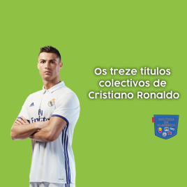 Treze títulos colectivos Cristiano Ronaldo Cultura de Algibeira