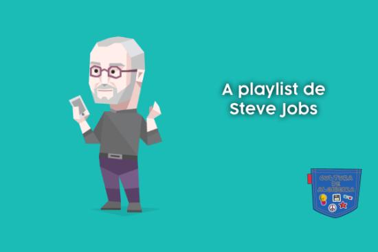 A playlist de Steve Jobs - Cultura de Algibeira
