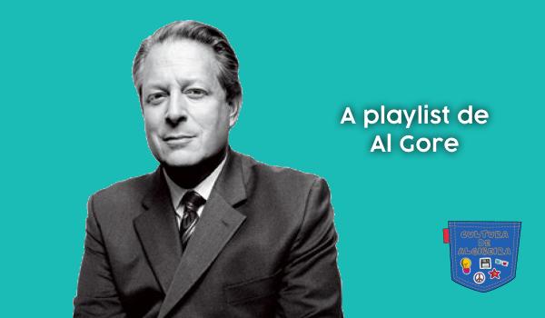 A playlist de Al Gore - Cultura de Algibeira