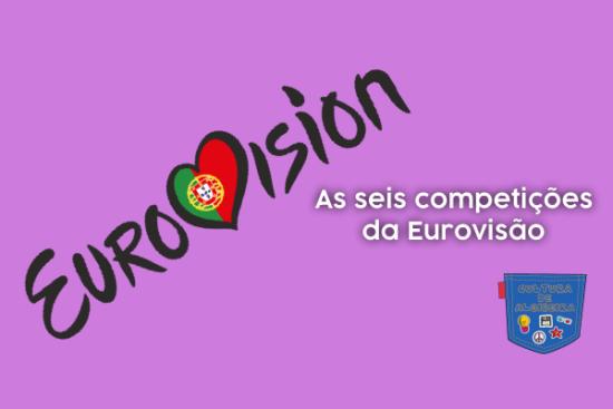 As seis competições da Eurovisão - Cultura de Algibeira