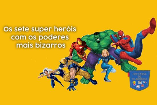 sete super heróis poderes mais bizarros - Cultura de Algibeira