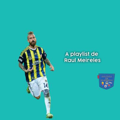 A playlist de Raul Meireles - Cultura de Algibeira