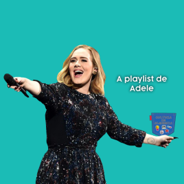 A playlist de Adele - Cultura de Algibeira