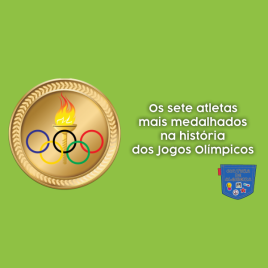 7 atletas mais medalhados Jogos Olímpicos Cultura de Algibeira
