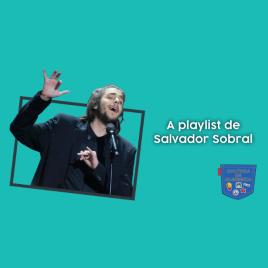 A playlist de Salvador Sobral Cultura de Algibeira