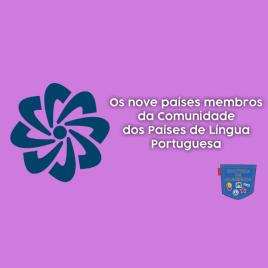 9 países Comunidade Países Língua Portuguesa Cultura de Algibeira