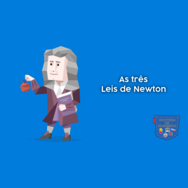 As três Leis de Newton - Cultura de Algibeira