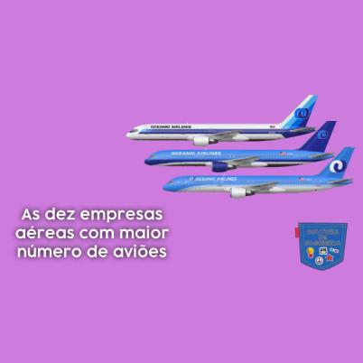 dez empresas aéreas maior número aviões Cultura de Algibeira