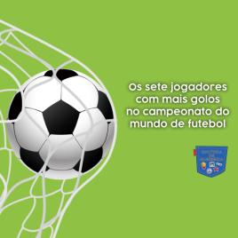sete jogadores mais golos mundial futebol Cultura de Algibeira