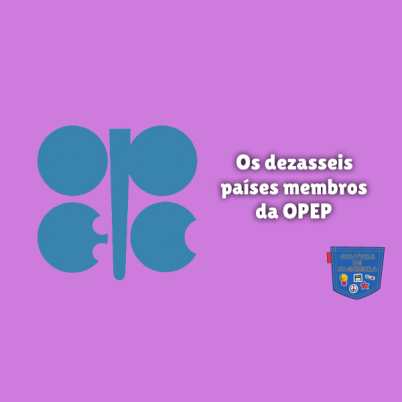 Os dezasseis países membros da OPEP Cultura de Algibeira