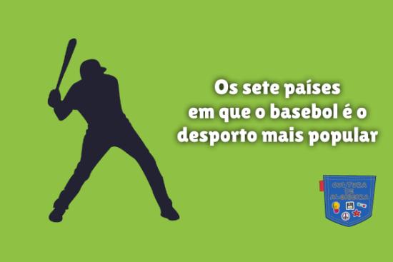sete países basebol desporto mais popular Cultura de Algibeira