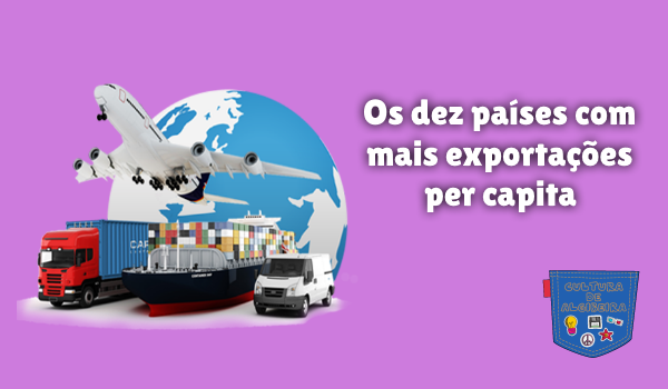 dez países com mais exportações per capita Cultura de Algibeira