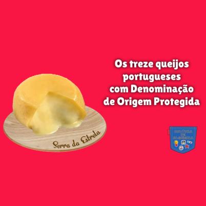 13 queijos portugueses Origem Protegida Cultura de Algibeira