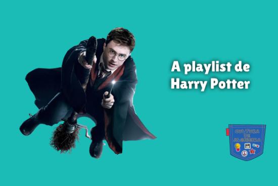 A playlist de Harry Potter Cultura de Algibeira