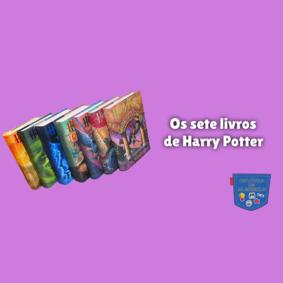 Os sete livros de Harry Potter Cultura de Algibeira
