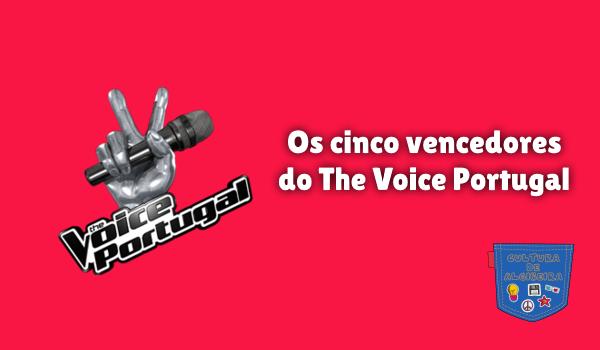 Os cinco vencedores do The Voice Portugal Cultura de Algibeira