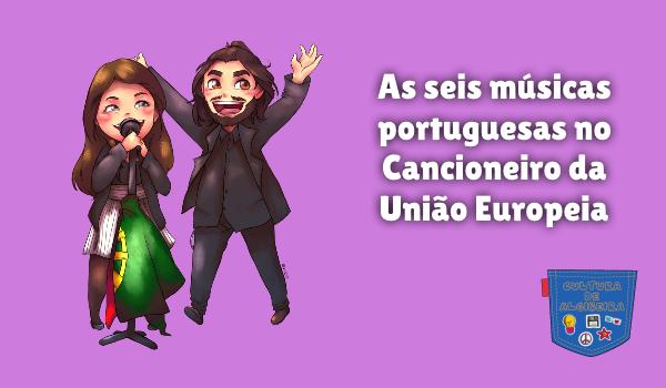 6 música portugal Cancioneiro União Europeia Cultura de Algibeira