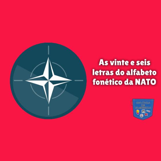 vinte e seis letras alfabeto fonético NATO Cultura de Algibeira