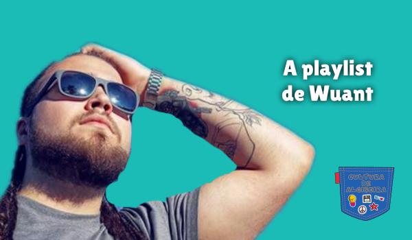 A playlist de Wuant Cultura de Algibeira