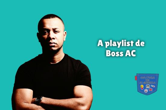 A playlist de Boss AC Cultura de Algibeira