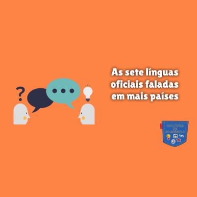 sete línguas oficiais faladas em mais países Cultura de Algibeira