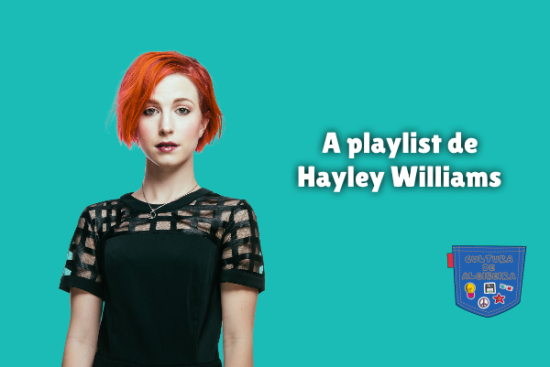 A playlist de Hayley Williams Cultura de Algibeira
