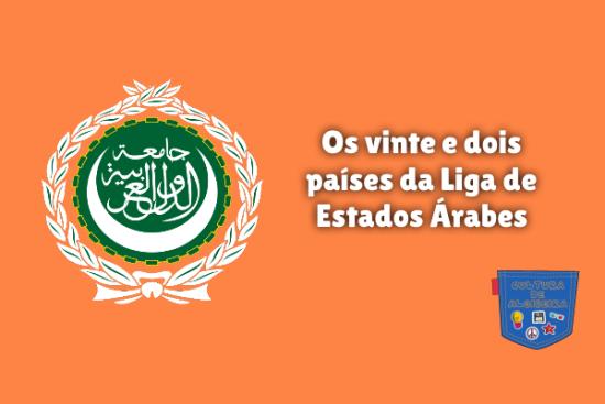 vinte e dois países da Liga de Estados Árabes Cultura Algibeira